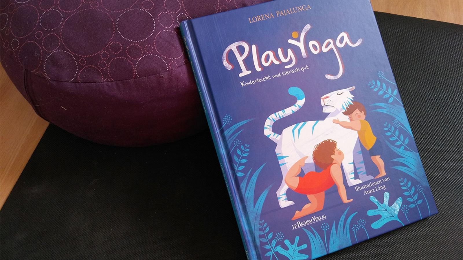Play Yoga kinderleicht und tierisch gut