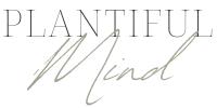 Plantiful Mind Blog